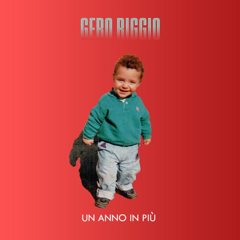Gero Riggio - Un anno in più